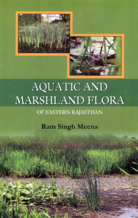 Aquatic and Marshland Flora of Eastern Rajasthan
