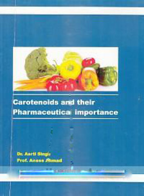 Carotenoids and their Pharmaceutical Importance