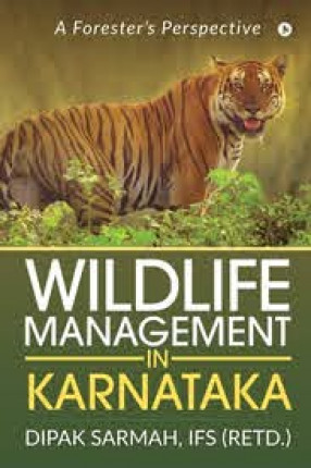 Wildlife Management in Karnataka: A Forester's Perspective