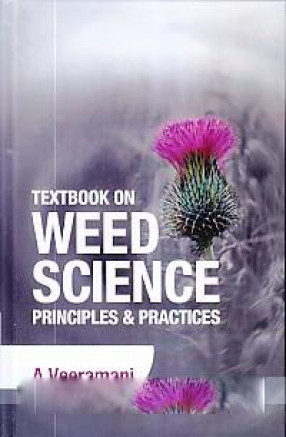 Textbook on Weed Science: Principles & Practices