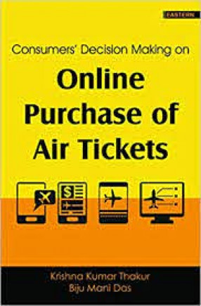 Consumers' Decision Making on Online Purchase of Air Tickets