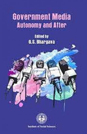 Government Media: Autonomy and After