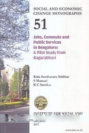 Jobs, Commute and Public Services in Bengaluru: A Pilot Study from Nagarabhavi