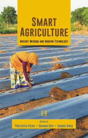 Smart Agriculture: Ancient Wisdom and Modern Technology
