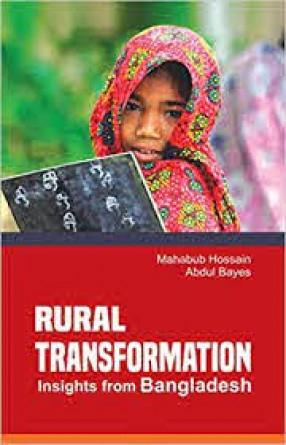 Rural Transformation: Insights From Bangladesh