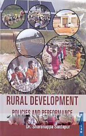 Rural Development: Policies and Performance