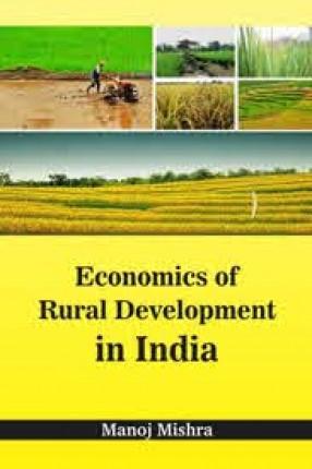 Economics of Rural Development in India