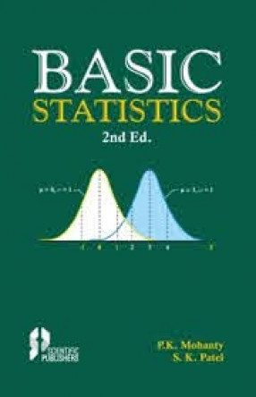 Basic Statistics: For Students of Engineering Studies, Agricultural Sciences, BBA. MBA, Biotechnology, Applied Microbiology, Pharmaceutical Sciences, Forestry and Environmental Sciences