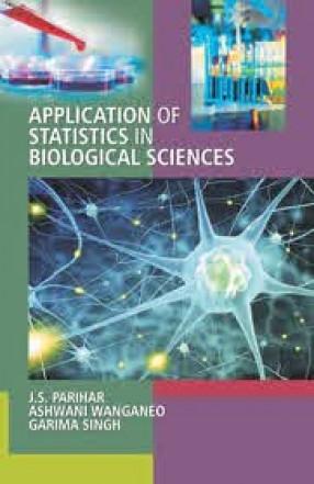 Application of Statistics in Biological Sciences