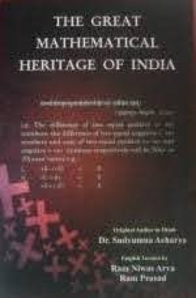 The Great Mathematical Heritage of India