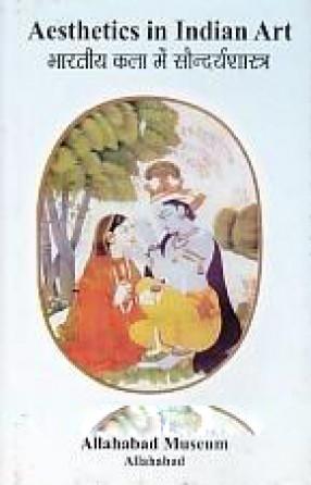 Aesthetics in Indian Art = Bharatiya kala Mem Saundaryasastra