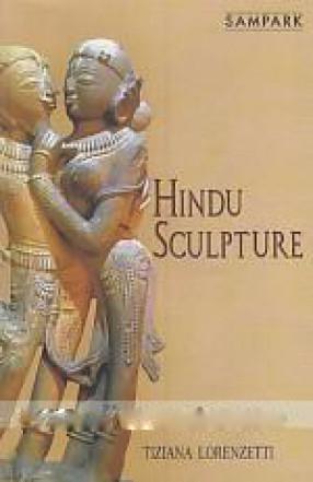 Hindu Sculpture: Religion, Mythology and Art at the Archaeological Museum of Khajuraho