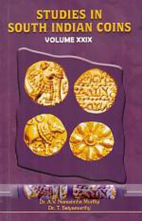 Studies in South Indian Coins (Volume XXIX)