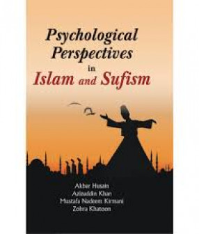 Psychological Perspectives in Islam and Sufism