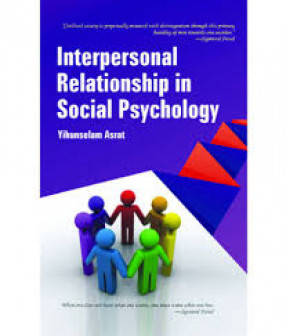 Interpersonal Relationship in Social Psychology