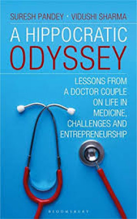 A Hippocratic Odyssey: Lessons From a Doctor Couple on Life in Medicine, Challenges and Doctorpreneurship