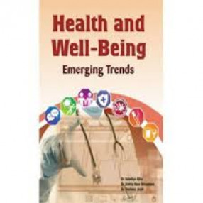 Health and Well-Being: An Emerging Trends
