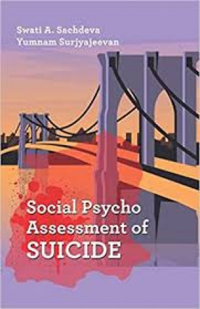 Socio-Psycho Assessment of Suicide