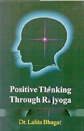 Positive Thinking Through Rajyoga