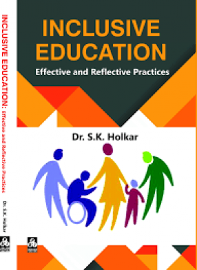 Inclusive Education: Effective and Reflective Practices