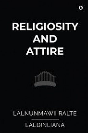 Religiosity and Attire: A Study on Buying Behaviour Among the Mizo