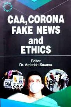 CAA, Corona Fake News and Ethics