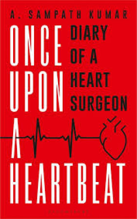 Once Upon a Heartbeat: Diary of a Heart Surgeon