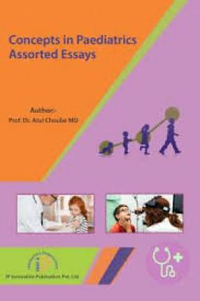Concepts in Paediatrics: Assorted Essays