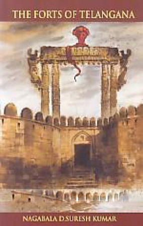 The Forts of Telangana