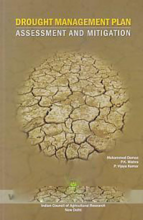 Drought Management Plan, Assessment and Mitigation: Drought Management Plan, Assessment and Mitigation