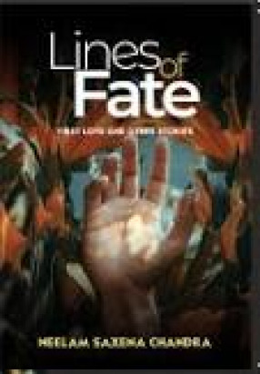 Lines of Fate: First Love and other Stories