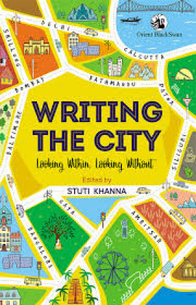 Writing the City: Looking Within, Looking Without