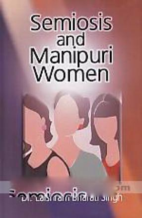 Semiosis and Manipuri Women