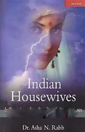 Indian Housewives: Subverting the Gendered Stereotypes