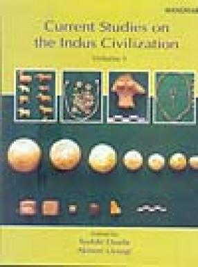 Current Studies on the Indus Civilization (In 1 Volume)