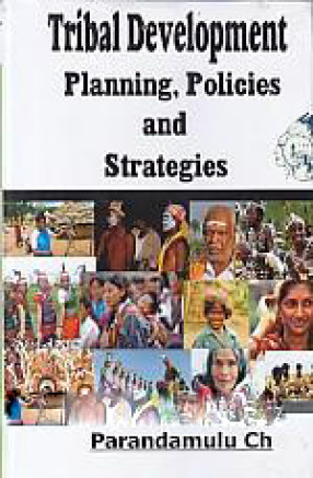 Tribal Development: Planning, Policies and Strategies