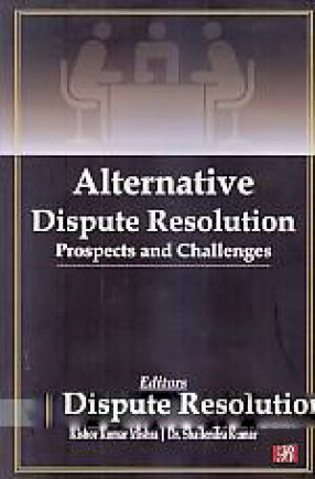 Alternative Dispute Resolution: Prospects and Challenges