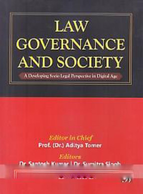 Law Governance and Society: A Developing Socio Legal Perspective in Digital Age