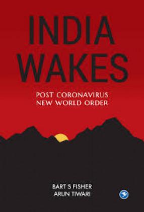 India Wakes: Post Coronavirus New World Order