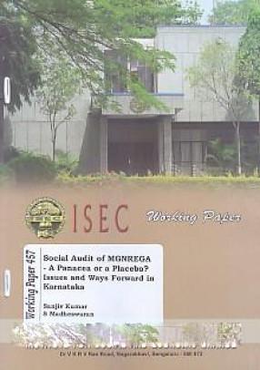 Social Audit of Mgnrega: A Panacea or a Placebo: Issues and Ways Forward in Karnataka