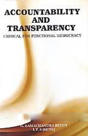 Accountability and Transparency: Critical For Functional Democracy