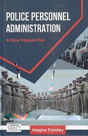 Police Personnel Administration: A New Perspective
