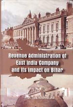 Revenue Administration of East India Company and Its Impact on Bihar