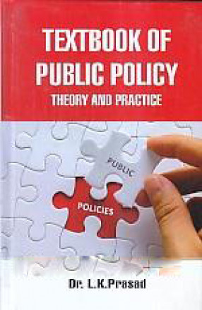 Textbook of Public Policy: Theory and Practice