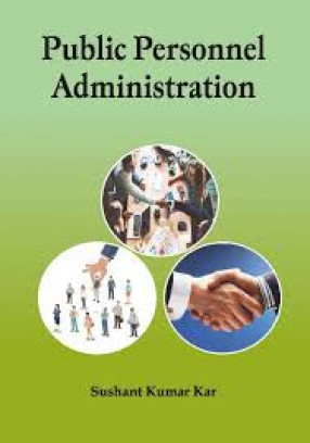 Public Personnel Administration: For Post-Graduate Students