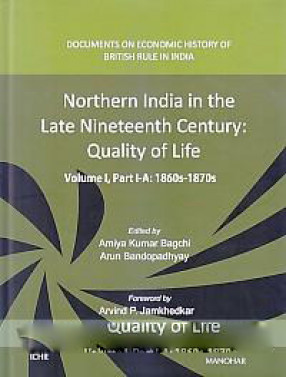 Northern India in the Late Nineteenth Century: Quality of Life