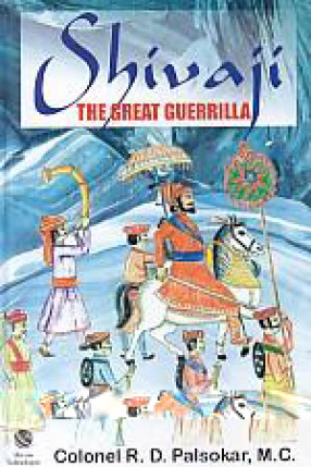 Shivaji: The Great Guerrilla