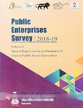 Public Enterprises Survey, 2018-19 (In 2 Volumes)