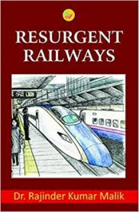 Resurgent Railways