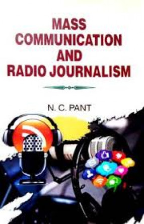 Mass Communication and Radio Journalism
